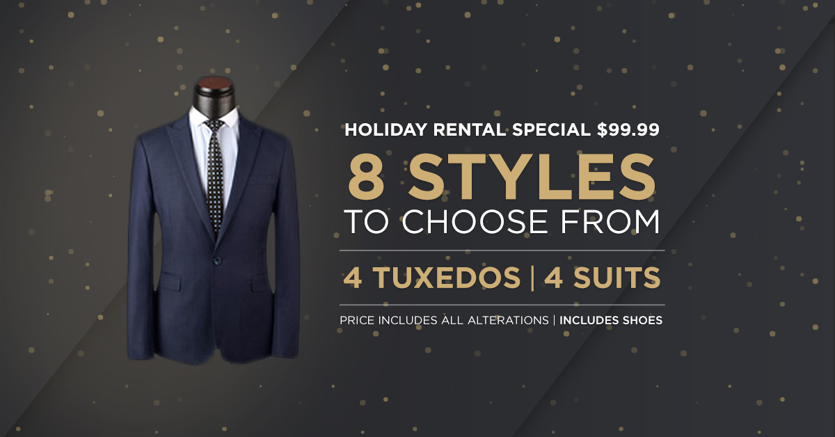 Holiday Suit and Tuxedo Rental Special Happening Now!